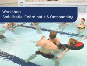 workshop hydrotherapie stabilisatie